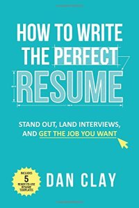 How To Write The Perfect Resume Book
