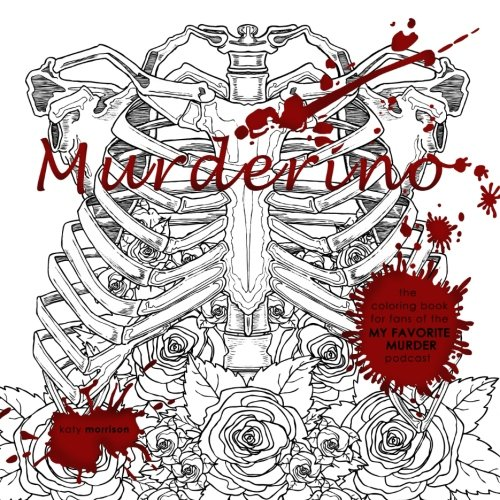 My favorite murder coloring book