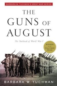 Guns of August Non fiction book