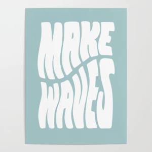 best motivational posters make waves