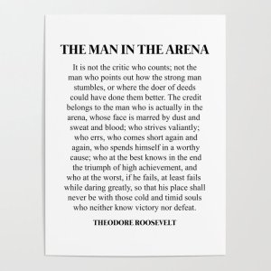 the man in the arena poster, motivational posters