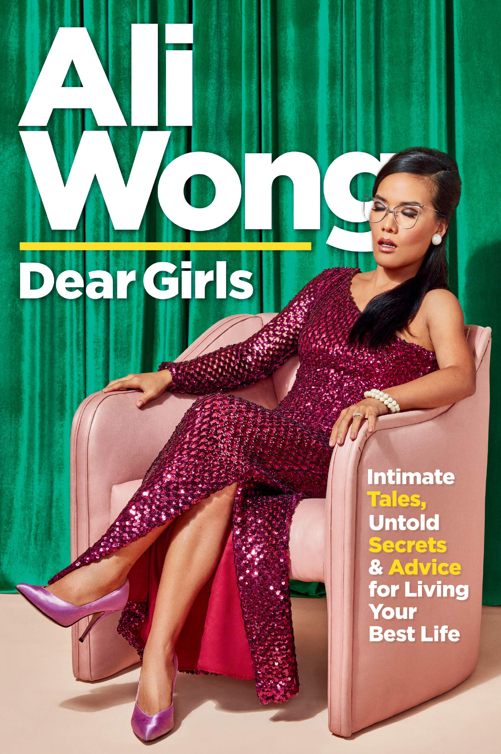 Dear Girls: Intimate Tales, Untold Secrets & Advice for Living Your Best Life by Ali Wong - Best Christmas Gifts of 2019