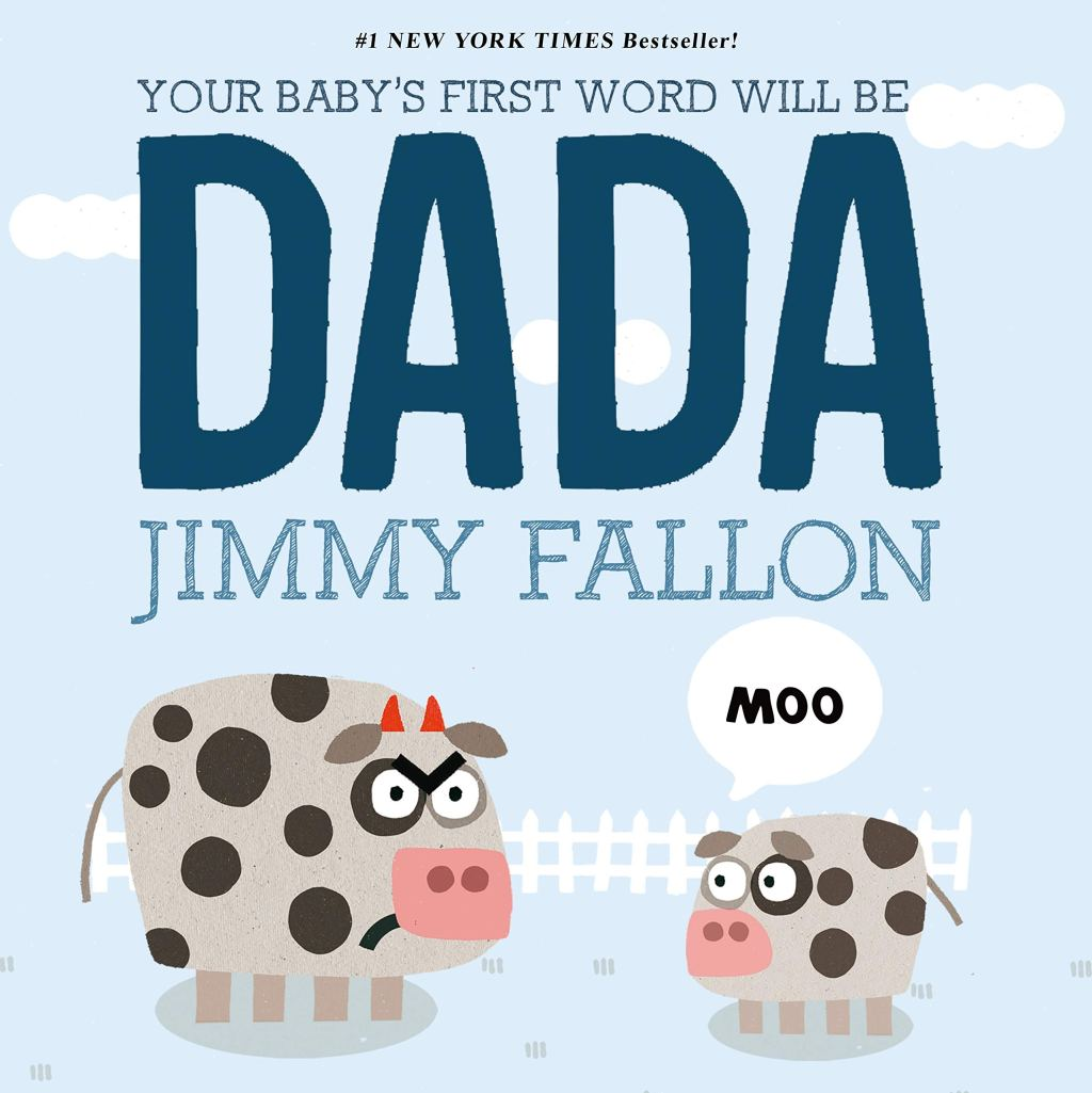 Your Baby's First Word Will Be DADA, parenting book for dads