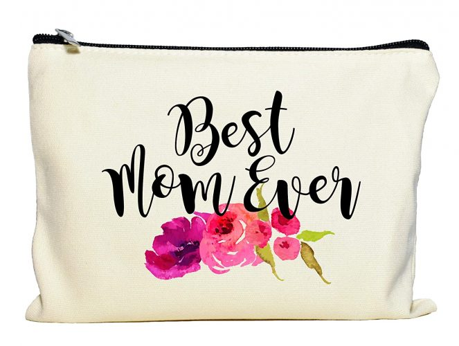 best gifts for mom - Best Mom Ever Makeup Bag