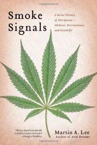 Smoke Signals: A Social History of Marijuana