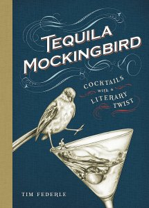best gifts for mom - Tequila Mockingbird: Cocktails with a Literary Twist