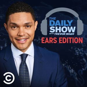 The Daily Show With Trevor Noah Ears Edition