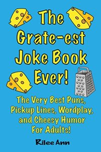 The Grate-est Joke Book Ever
