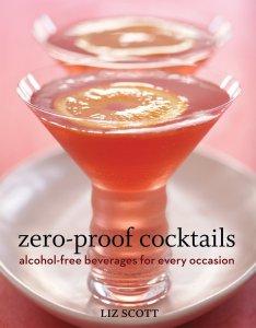 Zero-Proof Cocktails Mocktail Recipes Cookbook