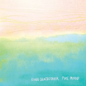 Pure Mood by Ringo Deathstarr