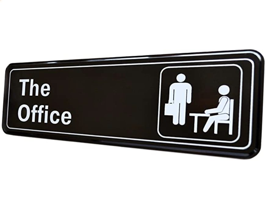 Best home office decor The Office Sign
