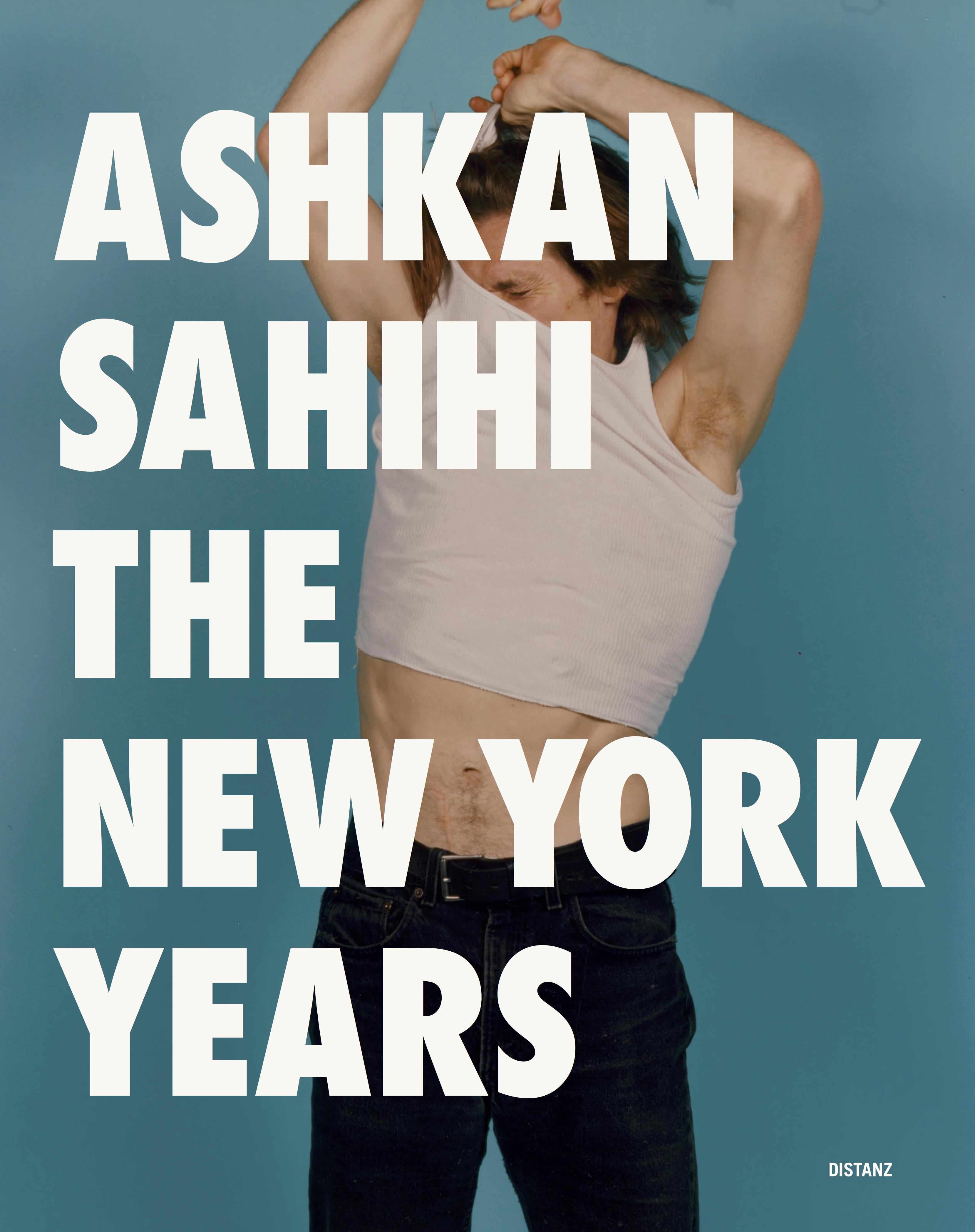 ASHKAN-SAHIHI-The-New-York-Years-COVER