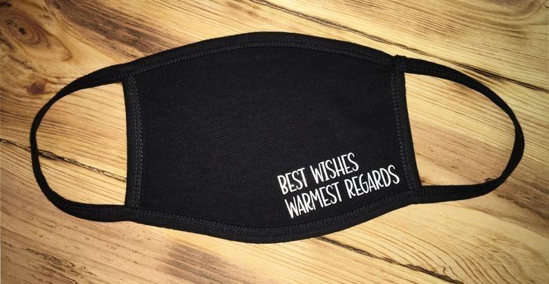 Dirt-Print-Road-Shop-Best-Wishes-Warm-Regards-Face-Mask
