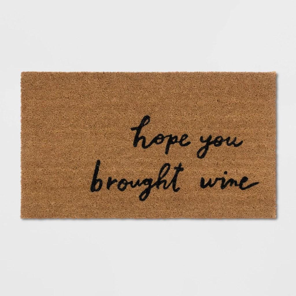 Hope You Brought Wine Coir Doormat