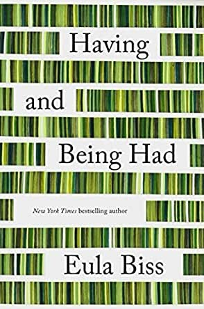 Having and Being Had by Eula Biss book, best books to give as gifts