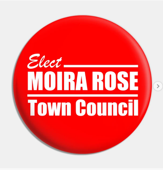 Moira-Rose-for-Town-Council-Pin