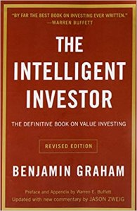 "best investing books ""The Intelligent Investor: The Definitive Book on Value Investing"" by Benjamin Graham"