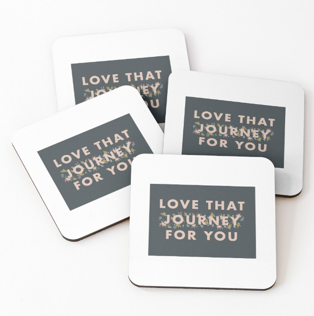 love-that-journey-for-you-coasters