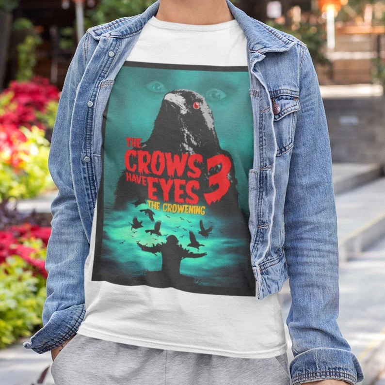 the-crows-have-eyes-t-shirt