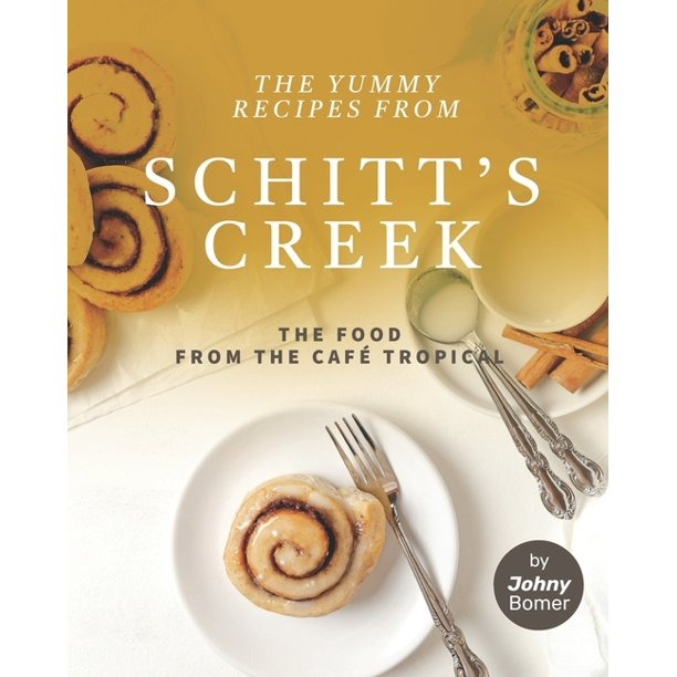yummy-recipes-from-schitts-creek-cookbook