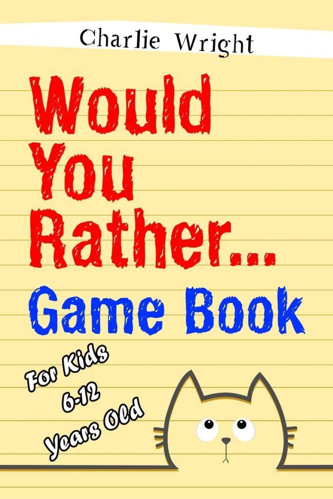 WouldYou Rather... Game Book by Charlie Wright, best travel game for kids
