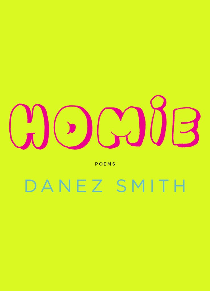 Homie: Poems by Danez Smith