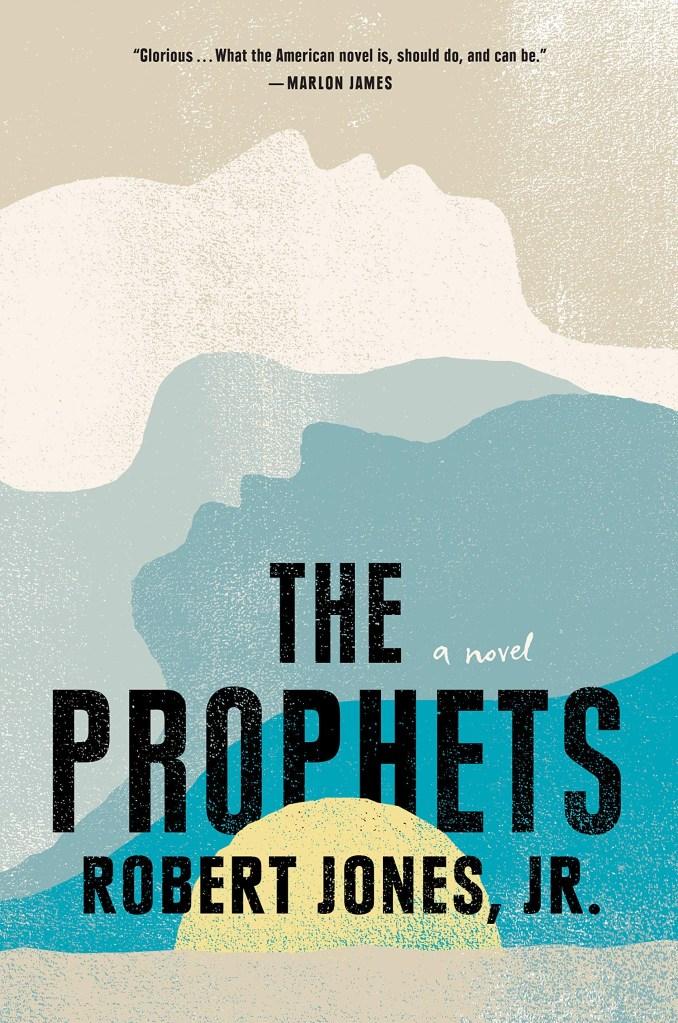 The Prophets a novel by Robert Jones Jr., best book of 2021