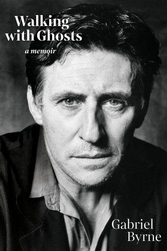 best books of 2021 - Walking With Ghosts by Gabriel Byrne