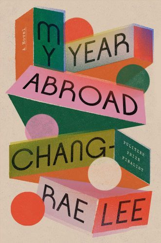 best books of 2021 - My Year Abroad a novel by Chang-rae Lee