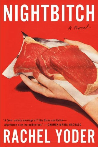 Nightbitch a novel by Rachel Yoder