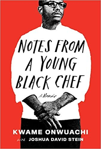 Notes From A Young Black Chef, Memoirs by Black Authors