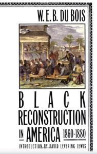 w.e.b. du bois black reconstruction book cover, black history month books