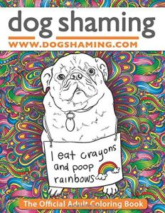 dog shaming coloring book, funny coloring books