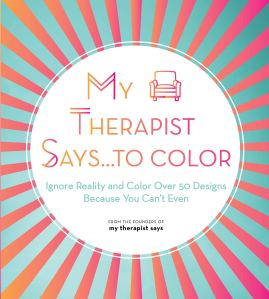 my therapist says coloring book, funny coloring book