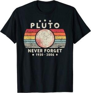 Pluto never forget t-shirt, best NASA merch