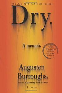 Dry, best memoirs