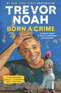 born a crime trevor noah, best memoirs