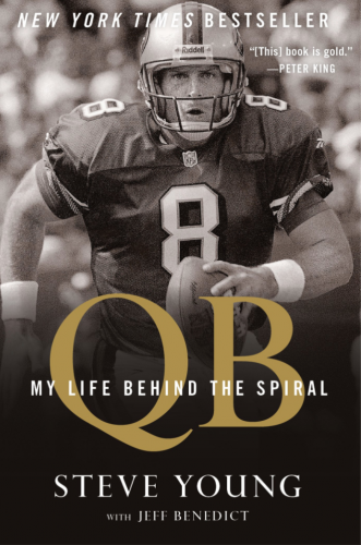 QB: My Life Behind the Spiral by Steve Young