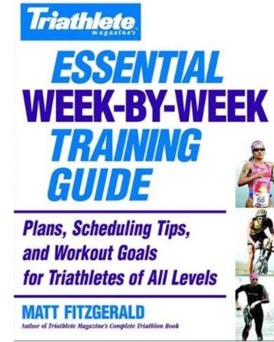 Triathlon Magazine's Week by Week Essential Training Guide