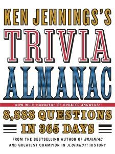 Ken Jenning's Trivia Almanac