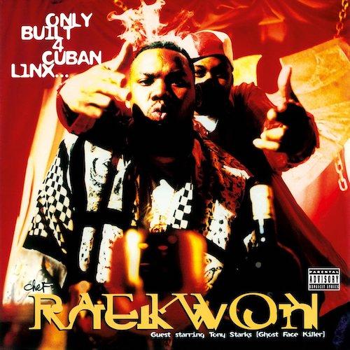Raekwon, Only Built For Cuban Linx