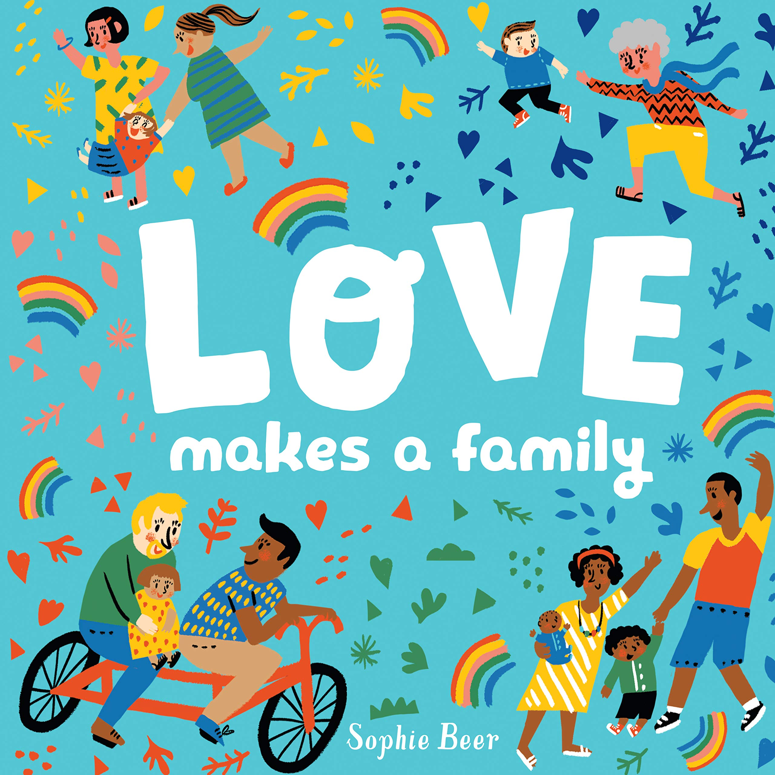 Love Makes A Family by Sophie Beer, best book for toddlers