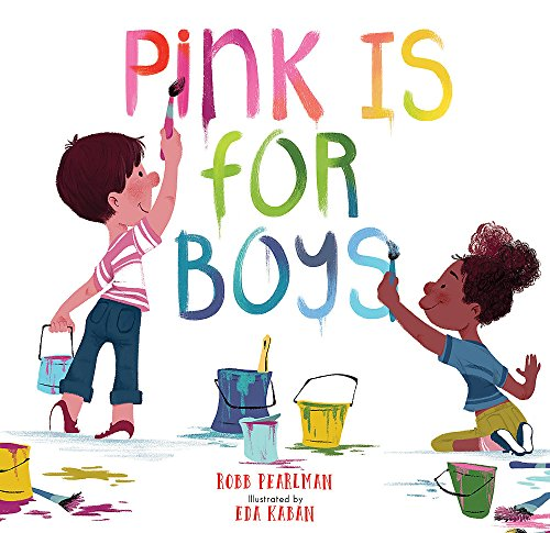 Pink is for Boys by Robb Pearlman , best book for toddlers