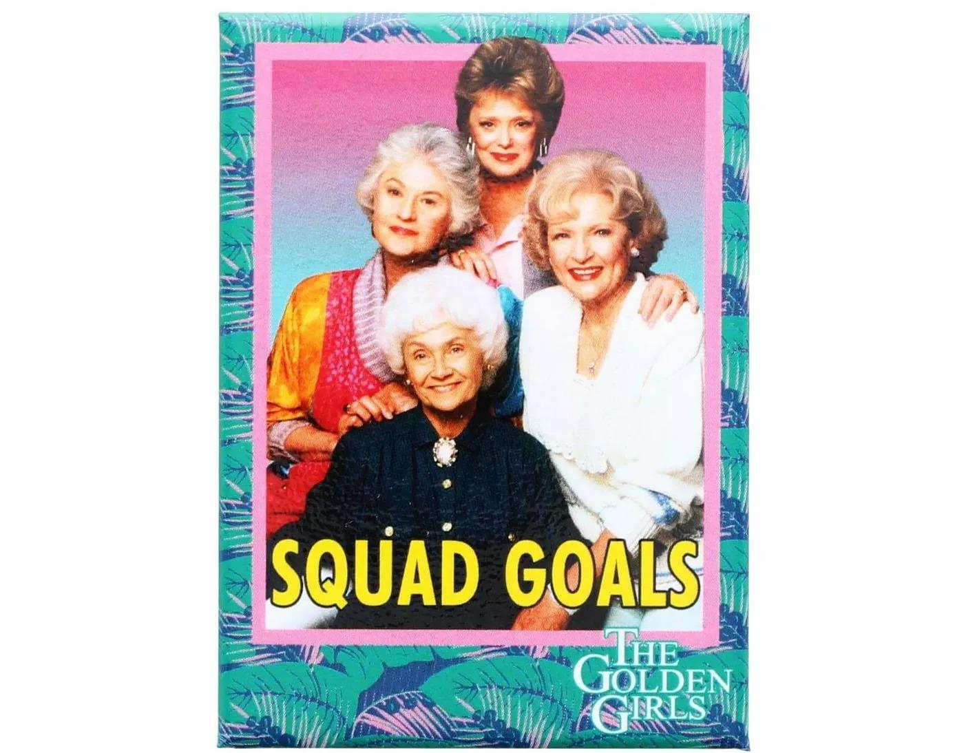 "The Golden Girls ""Squad Goals"""