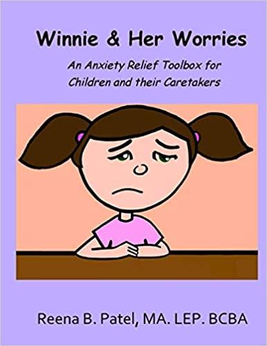 Winnie & Her Worries by Reena Patel