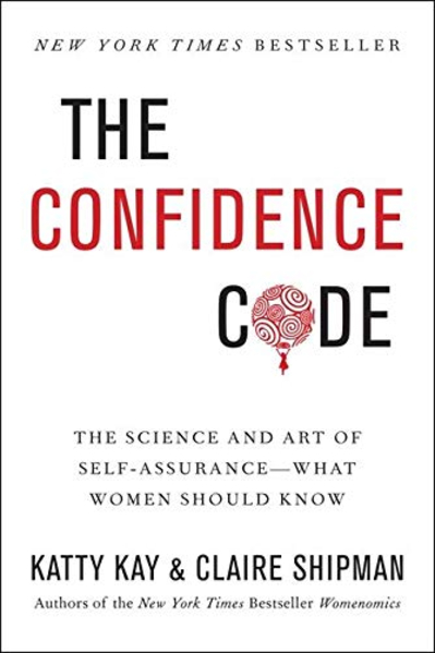 The Confidence Code book cover; best books on confidence
