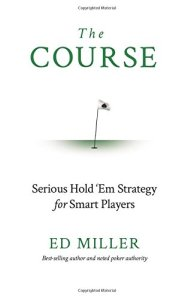 the course serious hold em strategy for smart players
