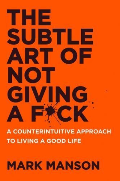 The Subtle Art of Not Giving a Fuck book cover