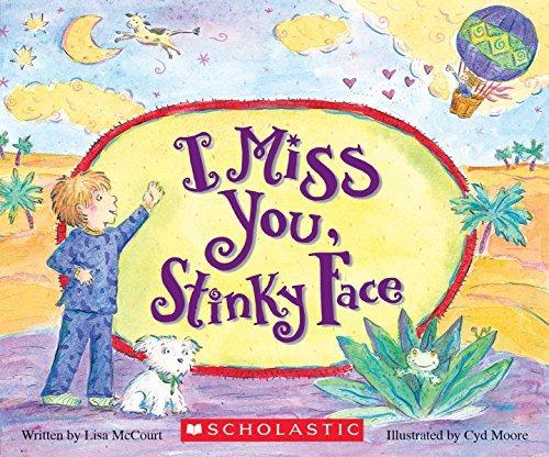 I Miss You, Stinky Face